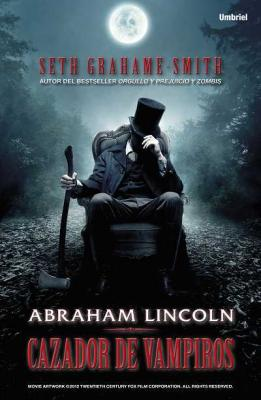  Abraham Lincoln. Cazador de Vampiros