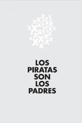 Los piratas son los padres