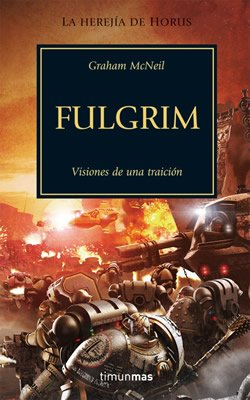 Fulgrim. Visiones de una Traicin